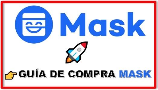 Cómo y Dónde Comprar MASK NETWORK (MASK) Tutorial