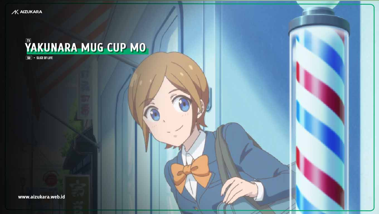Yakunara Mug Cup mo Episode 01 Subtitle Indonesia