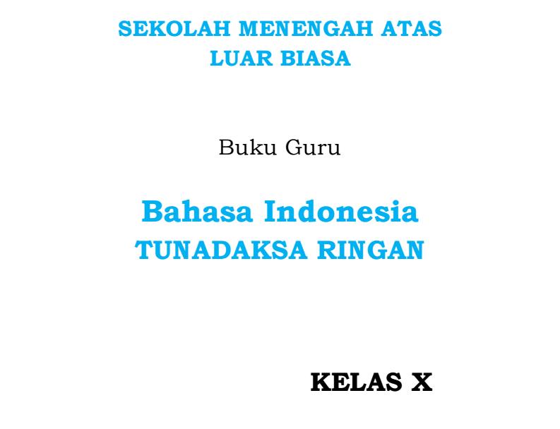 Mata Pelajaran B. Indonesia Kelas 10 SMALB Tunadaksa
