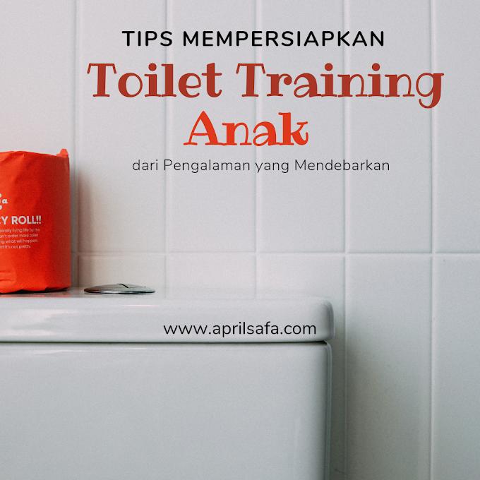 Tips Mempersiapkan Toilet Training Anak dari Pengalaman yang Mendebarkan