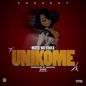Download Audio   Mzee wa Bwax - Unikome (Singeli)