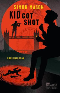 Kid got shot ; Simon Mason ; Rowohlt