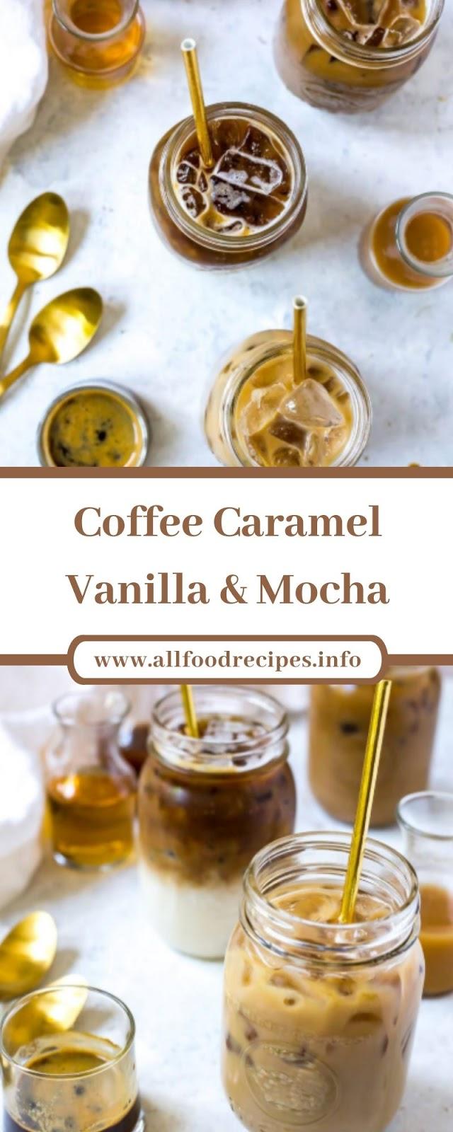 Coffee Caramel Vanilla & Mocha
