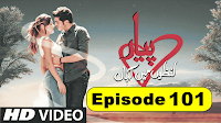 Pyaar Lafzon Mein Kahan Episode 101 in hindi