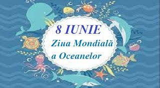 8 iunie : Ziua Mondială a Oceanelor