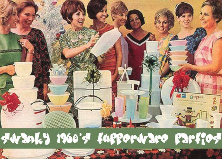 A Vintage Nerd Vintage Blog 1960s Tupperware parties Vintage Tupperware Retro Tupperware parties History of Tupperware 1960s History