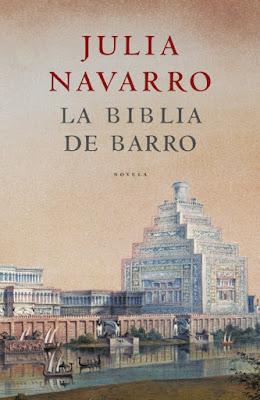La biblia de barro - Julia Navarro (2005)