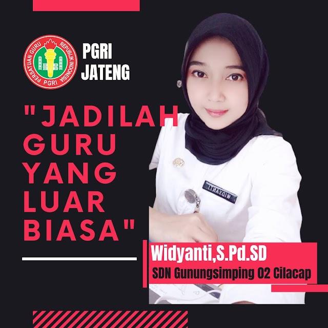 Widyanti, S.Pd.SD. : Jangan Hanya Menjadi Guru Yang Biasa, Jadilah Guru Yang Luar Biasa