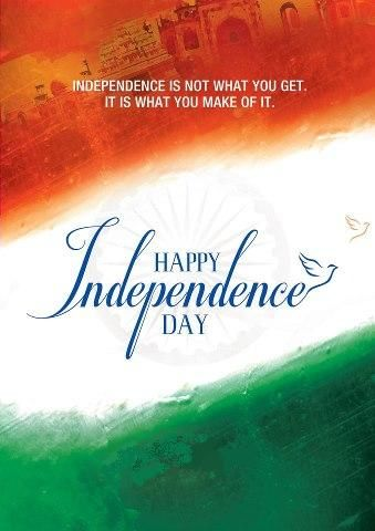 Wishes And Quotes On Happy Independence Day