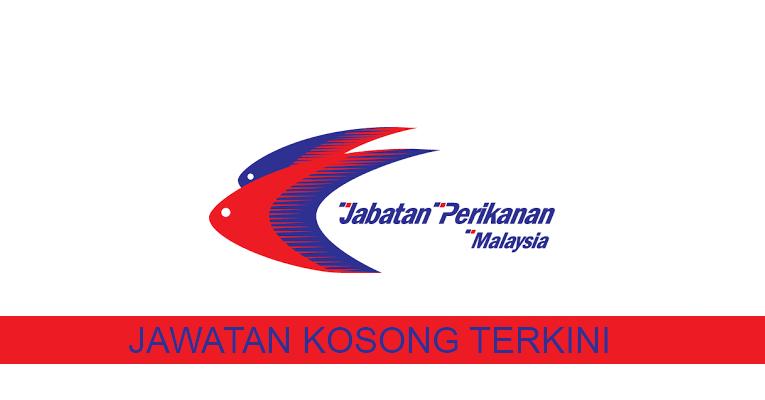 Kekosongan Terkini di Jabatan Perikanan Malaysia