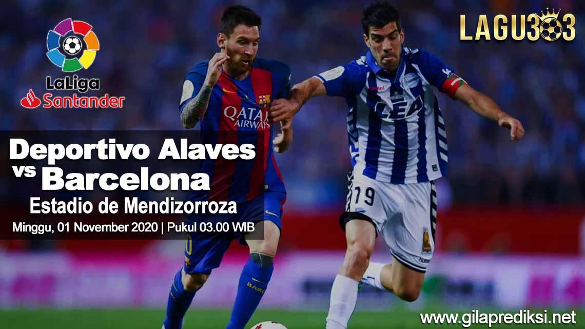 Prediksi Deportivo Alaves vs Barcelona 01 November 2020 pukul 03.00 WIB