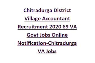 Chitradurga District Village Accountant Recruitment 2020 69 VA Govt Jobs Online Notification-Chitradurga VA Jobs