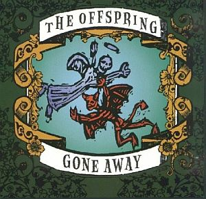 The Offspring - Gone Away