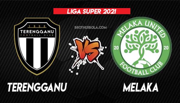 Live Streaming Terengganu vs Melaka Liga Super 17.3.2021