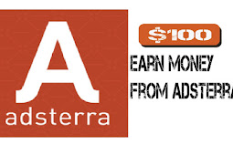 how to make money online using adsterra in 2020   ?