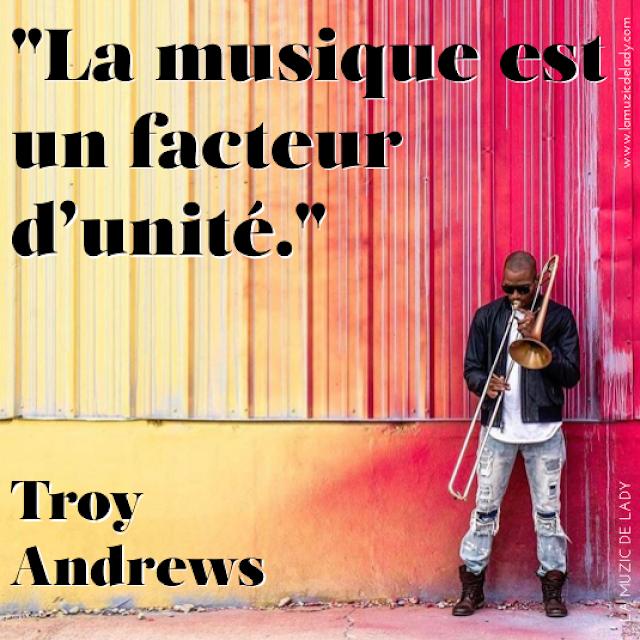 Citation La musique est un facteur d unite Troy Andrews Trombone Shorty Photo Mathieu Bitton