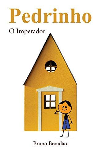 Pedrinho - O Imperador - Bruno Brandão