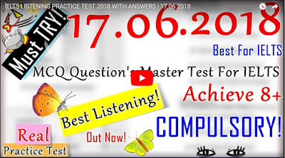 IELTS LISTENING PRACTICE TEST 2018 WITH ANSWERS | 17.06.2018
