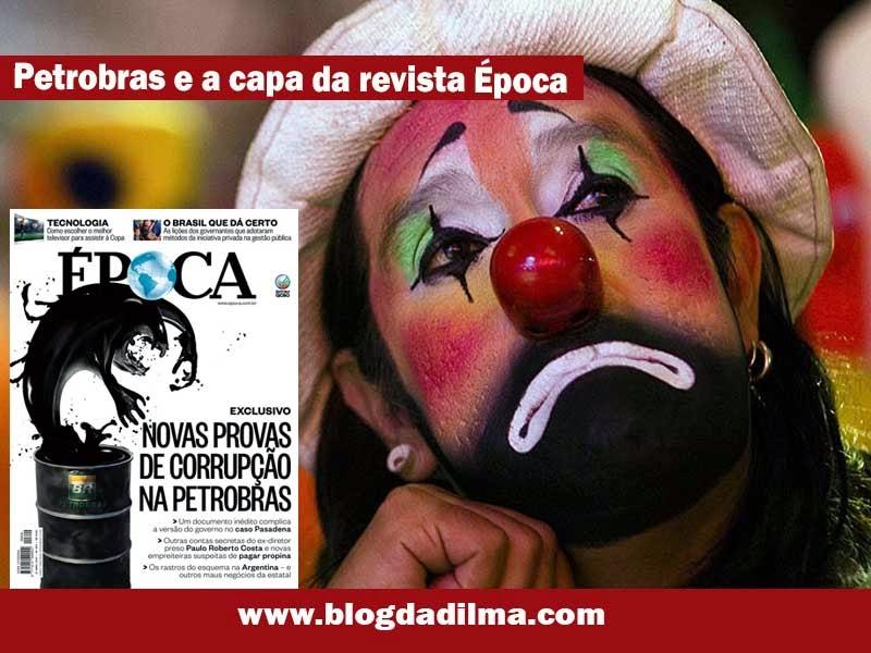 http://1.bp.blogspot.com/-SW8bX3j4IxY/U1k0D_FjTHI/AAAAAAAA-gc/6t8GgINwc_U/s1600/Petrobras-e-a-capa-da-revista-%C3%89poca1.jpg