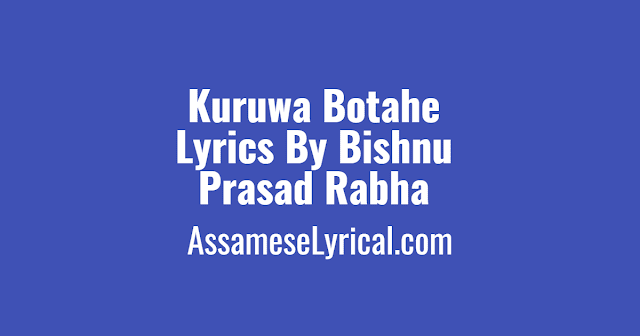 Kuruwa Botahe Lyrics