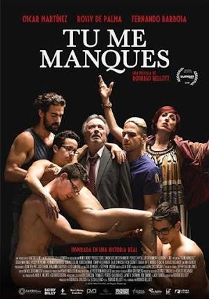 Tu Me Manques - PELICULA GAY - Bolivia - 2019