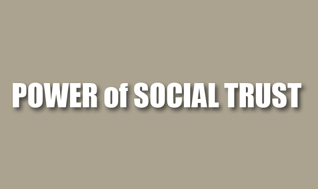 Why is Social Trust important?