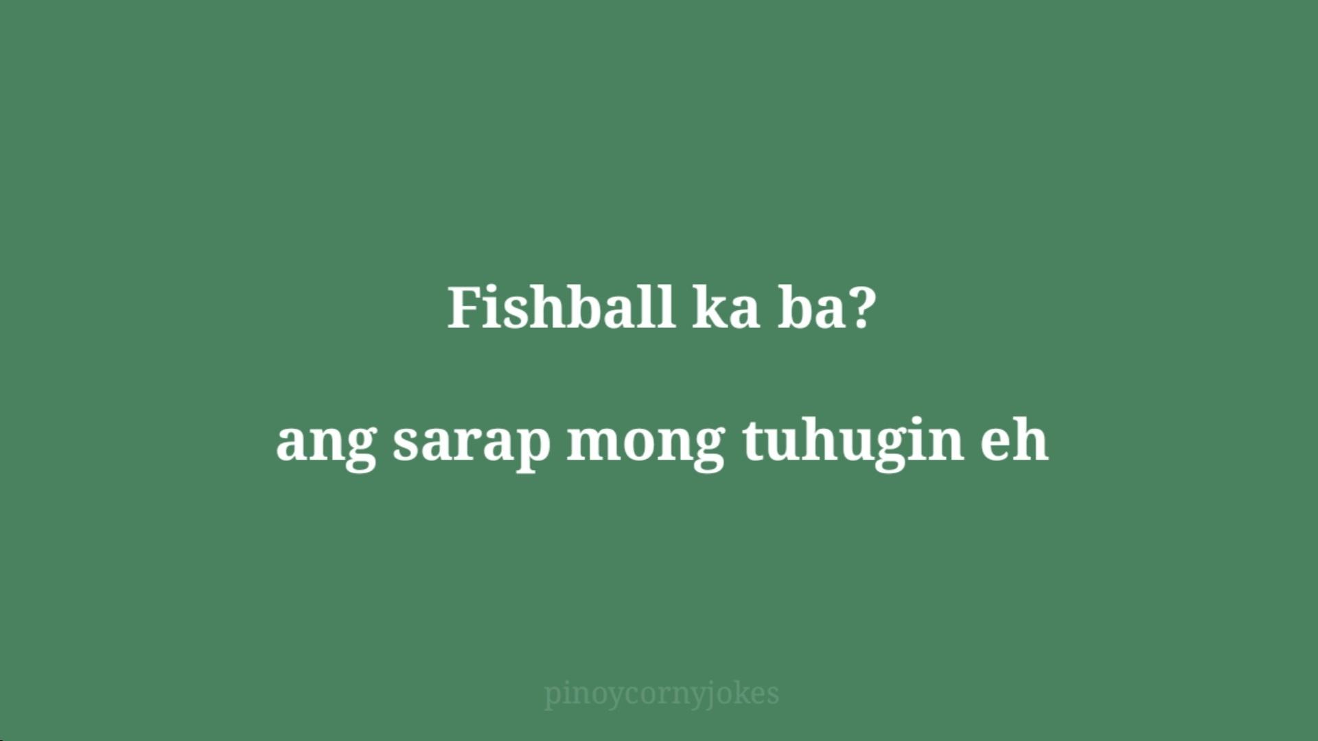 fishball pilyo jokes