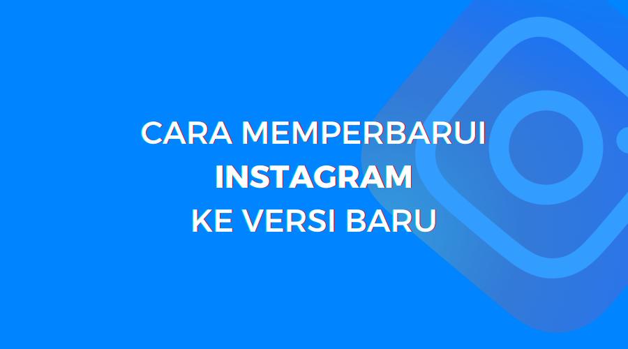 cara update aplikasi instagram anda untuk mencoba efek ini