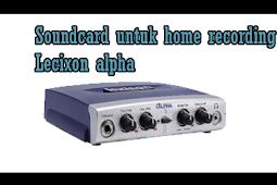 Soundcard untuk home recording Lecixon alpha
