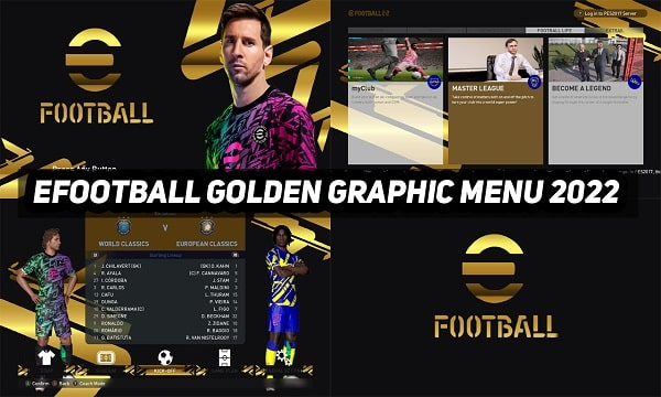 PES 2017 Mod eFootball Golden Graphic Menu 2022