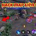 Hướng dẫn hack map liên quân