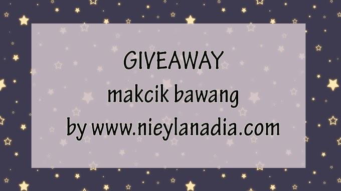Giveaway Makcik Bawang By www.nieylanadia.com