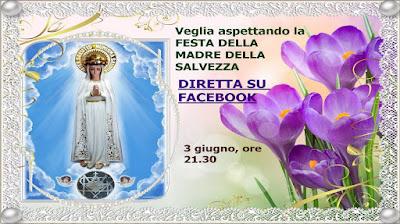 *•❤• Veglia aspettando la Festa della Madre della Salvezza. Programma