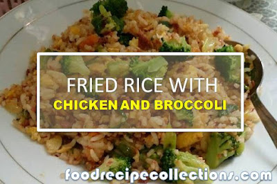 Fried Rice With Chicken Aand Broccoli
