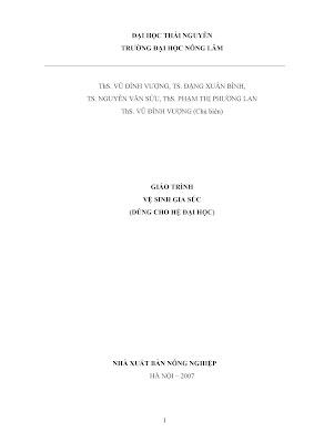 [EBOOK] GIÁO TRÌNH VỆ SINH GIA SÚC (DÙNG CHO HỆ ĐẠI HỌC), THS. VŨNG ĐÌNH VƯỢNG (CHỦ BIÊN) ET AL., TRƯỜNG ĐẠI HỌC NÔNG LÂM THÁI NGUYÊN, NXB NÔNG NGHIỆP