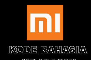 Daftar Kode Rahasia Hp Xiaomi