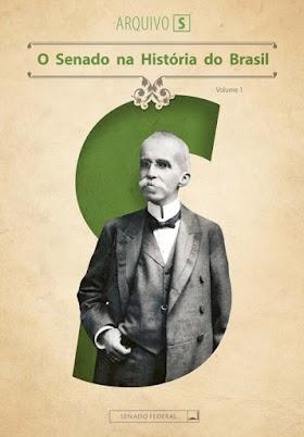 O Senado na História do Brasil vol I