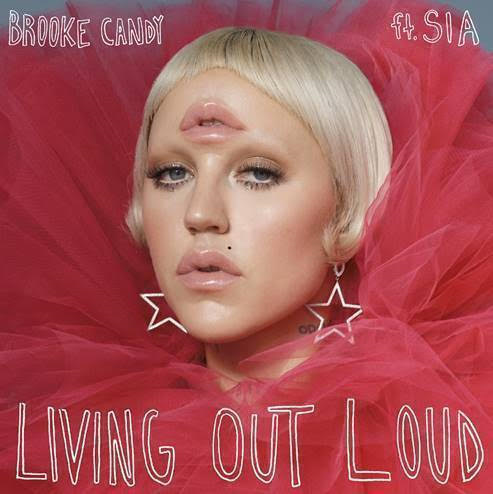 Emerging U.K. Singer Brooke Candy Releases 'Living Out Loud' feat. Sia