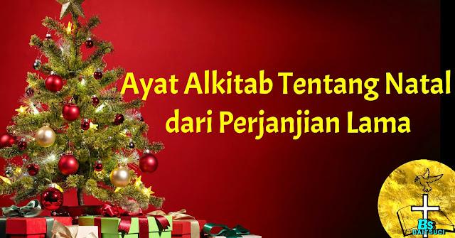 Ayat Alkitab tentang Natal Dari Perjanjian Lama
