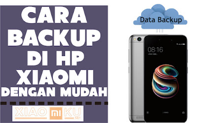 cara backup data di hp xiaomi