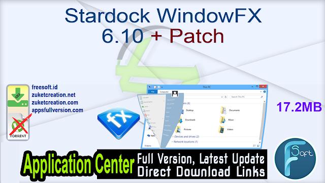 Stardock WindowFX 6.10 + Patch