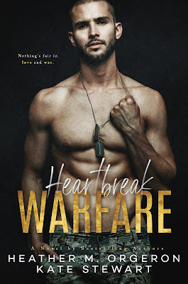 #CoverReveal ~ Heartbreak Warfare by Heather M. Orgeron & Kate Stewart ~ #Excerpt @authorklstewart @hmorgeronauthor @wordsmithpublic