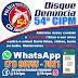 DISQUE-DENÚNCIA DA 54ª CIPM