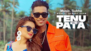 Guri - Tenu Ni Pata Song Video - Lyrics
