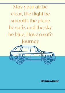 safe journey wishes