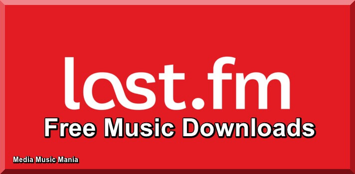 Last.fm | Download Music Free Online Legally