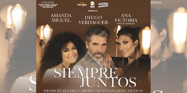 """Amanda Miguel y Diego Verdaguer presentarán un concierto online """"Siempre Juntos""""  desde Playa del Carmen"""