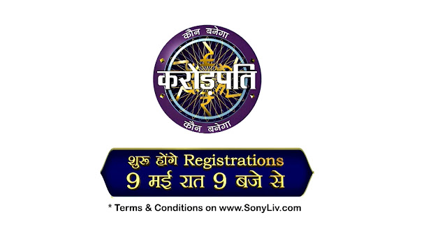 KBC Registration will begin from 9th of May at 9 PM on Sony TV