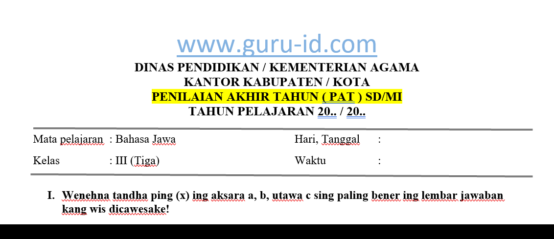 Kunci jawaban lks bahasa jawa kelas 7 semester 2 guru ilmu sosial buku bahasa jawa aku bisa basa jawa sd kelas 5 kurikulum 2013 shopee indonesia. Soal Jawaban Pat Bahasa Jawa Kelas 3 Semester 2 Tahun 2021 Info Pendidikan Terbaru