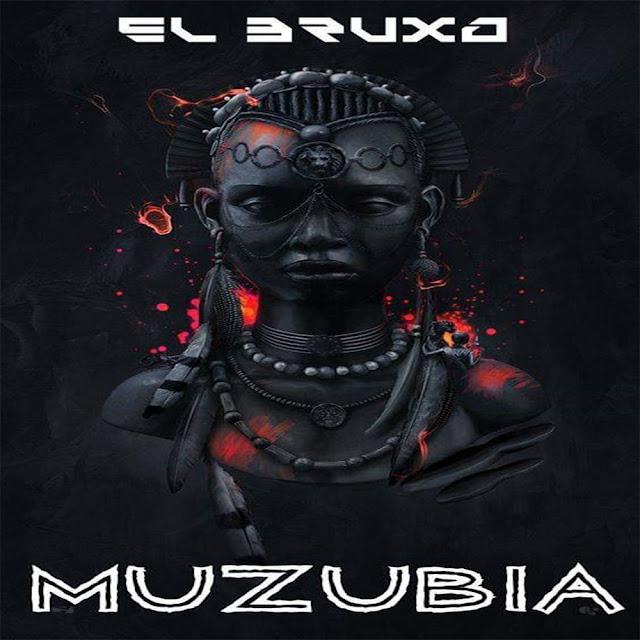 El Bruxo - Muzubia (Original Mix) Download Mp3